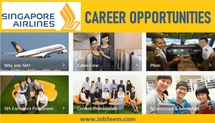 Singapore Airlines Cabin Crew, Pilot, Ground Staff Jobs Recruitment and Staff Hiring