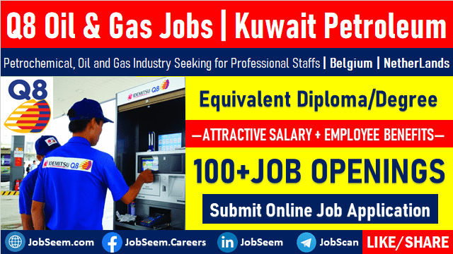 Q8 Oil & Gas Job Vacancies Kuwait Petroleum International Careers
