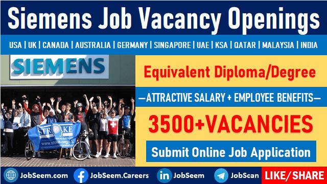 Siemens Careers Hiring Staffs in Energy and Engineering Job Vacancies Worldwide