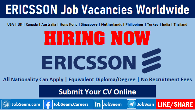 Exciting Careers at Ericsson Worldwide Job Vacancies Submit Online Job Application