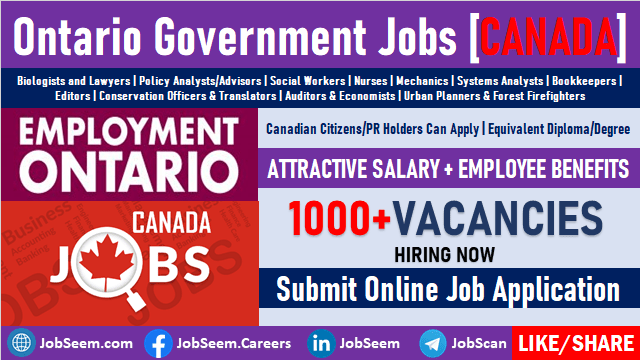 Ontario Government Jobs and Employment Opportunities with Salaries Submit Online Job Application for Public Service Careers in Canada
