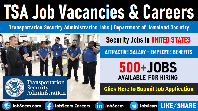 Jobs at TSA with Starting Salary, Government Careers, Transportation Security Administration Vacancies and Employment Opportunities in US
