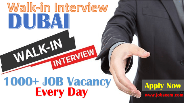 Walk in Interview Dubai Jobs in UAE for freshers Today and Tomorrow