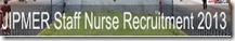 jipmer staff nurse recruitment 2013