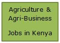 Agri-Business Jobs in Kenya