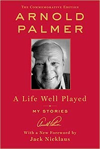 motivational sports books a life well played arnold palmer
