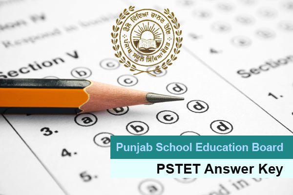 PSTET Answer Key For Paper 1 & 2 Download @pstet.org.in