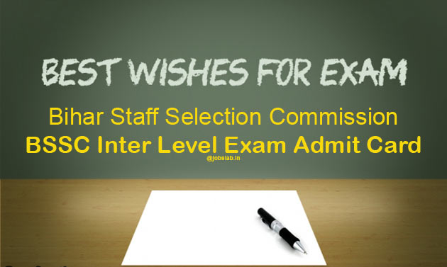 BSSC Inter Level Exam Admit Card 2016 Download