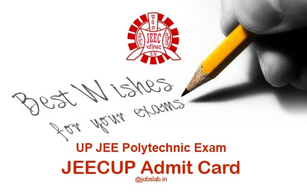 JEECUP Admit Card 2016 Available for UP Polytechnic Exam