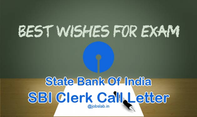 SBI Clerk Call Letter 2016 Download for 17140 Junior Associate Posts