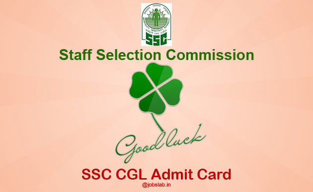 SSC CGL Admit Card 2017 Download SSC CGL 2017 Tier 1 Hall Ticket
