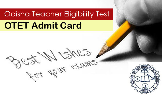 OTET Admit Card 2019 Download Odisha TET Hall Ticket