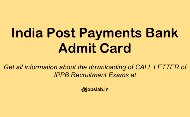 India Post Payments Bank Admit Card - Download IBBP Hall Ticket, Exam Date width=