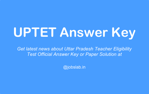 UPTET Answer Key Available for Download