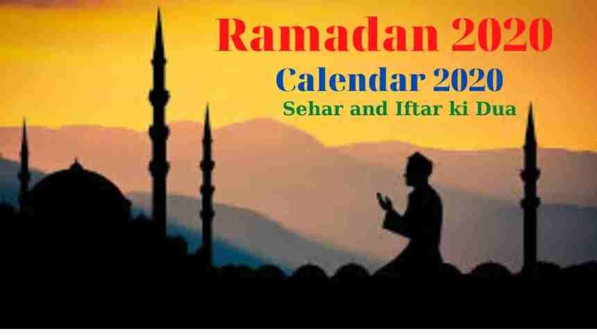 Ramadan(Ramzan) Mubarik 2020 Calendar,Sehar,Iftar Dua Time