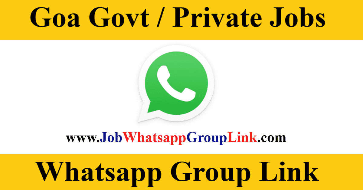 Goa Government Private Job Vacancy WhatsApp Telegram Group Link Join 2021