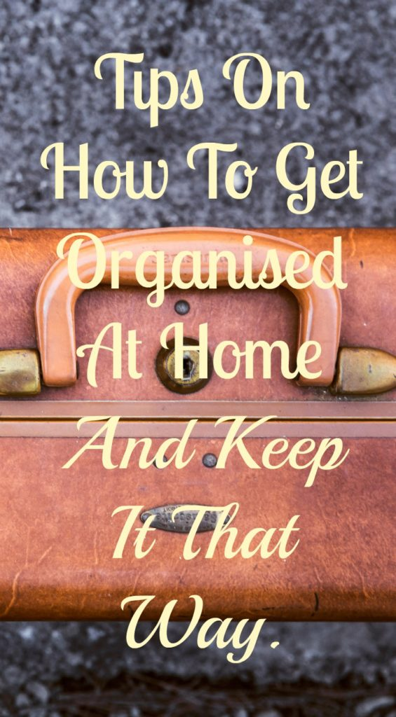 how I stay organised at home