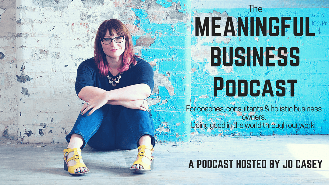 meaningful business podcast