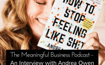 Andrea Owen Knows How We Can All Stop Feeling Like Sh*T