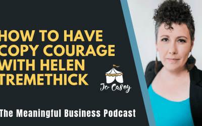 How to add courage to your copy with Helen Tremethick