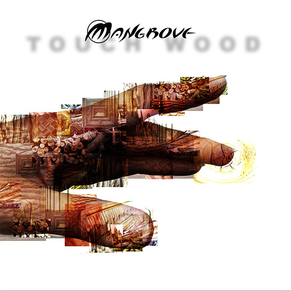 Mangrove Touch Wood cd cover