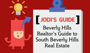 jodis guide jodi ticknor top beverly hills realtors guide to south beverly hills real estate