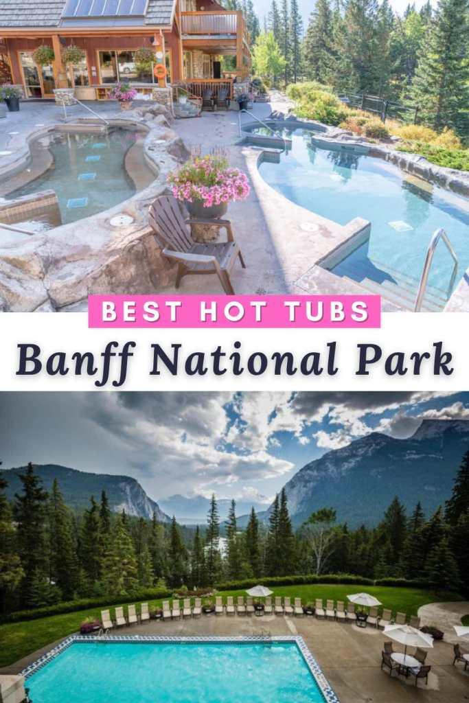 Banff hot tub hotels