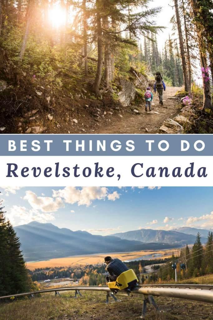 best things to do in revelstoke