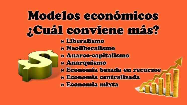 Modelos Económicos ¿Cuál conviene más?