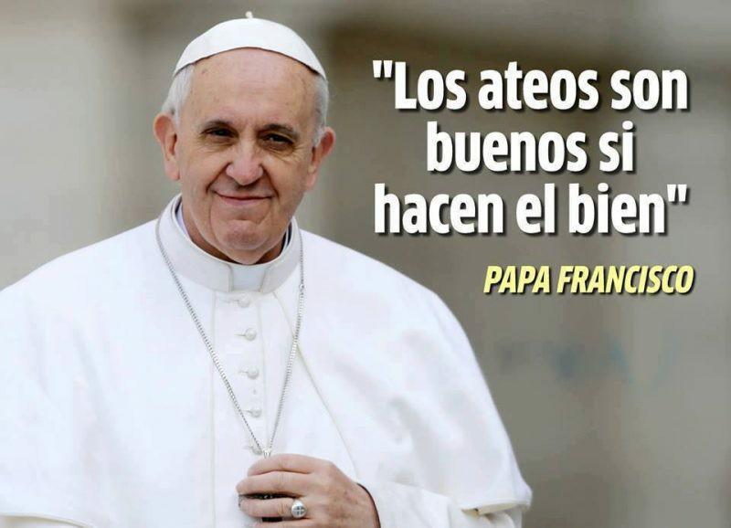 Papa Francisco, no nos mandes tu basura: ateos.