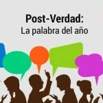 ¿Qué es la post-verdad?