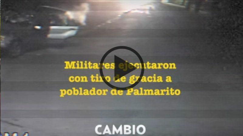 El ejército sí ejecuta a ciudadanos, señor Peña, aquí la prueba (vídeo)