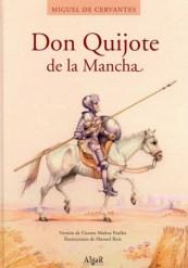 El quijote de la mancha de Miguel de Cervantes Saavedra