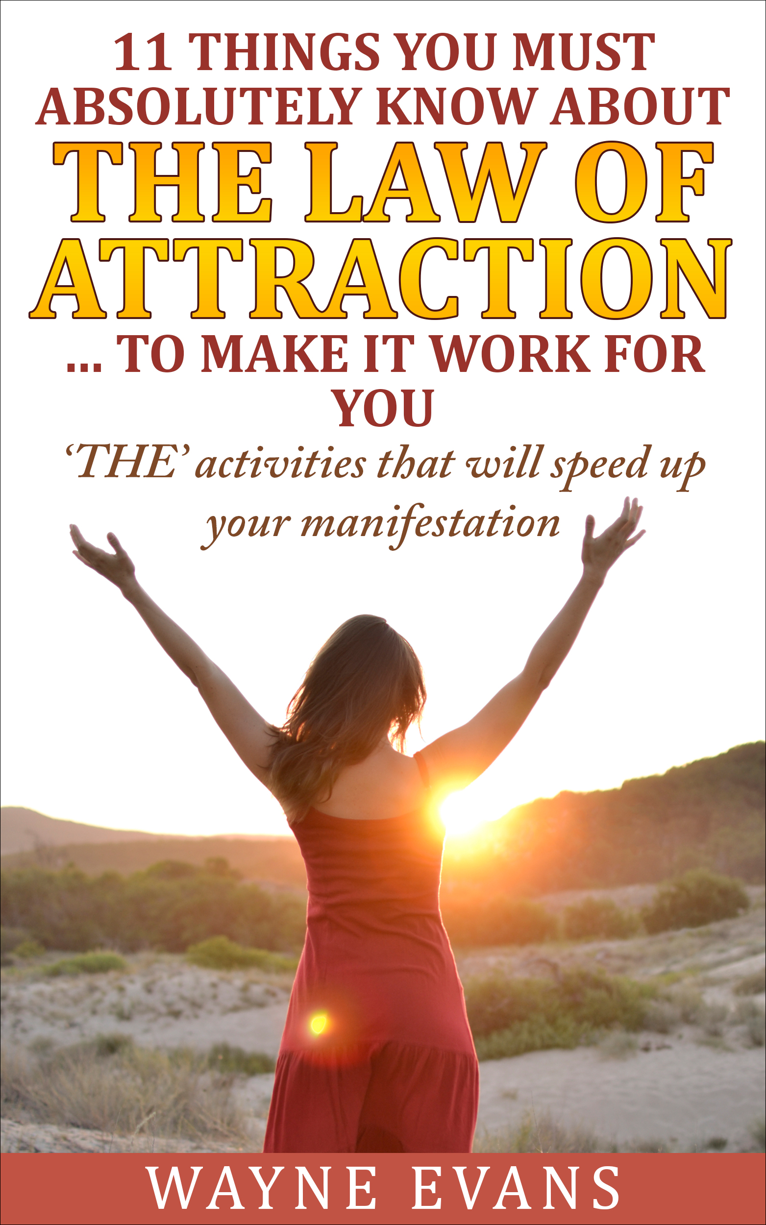 11 Things You Know About The Law Of Attraction