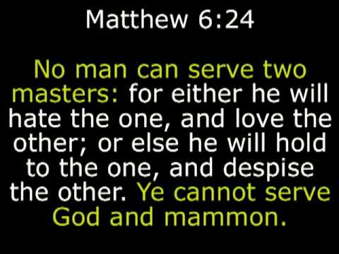 seek god not mammon Jesus continues the sermon on the mount he teaches the disciples the lord's prayer they are commanded to seek first the kingdom of god and 1 a take heed that ye do not or else he will hold to the one, and despise the other ye cannot serve god and e mammon 25 a therefore i.