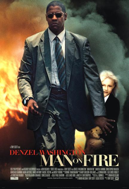 Man on Fire (2004)