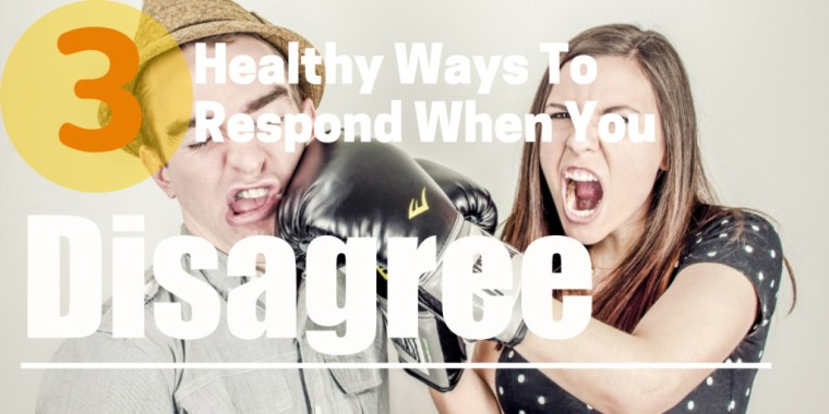 3 healthy ways to respond featured image