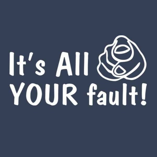 funny-t-shirt--its-all-your-fault-navy1