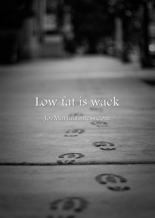 low-fat-is-wack