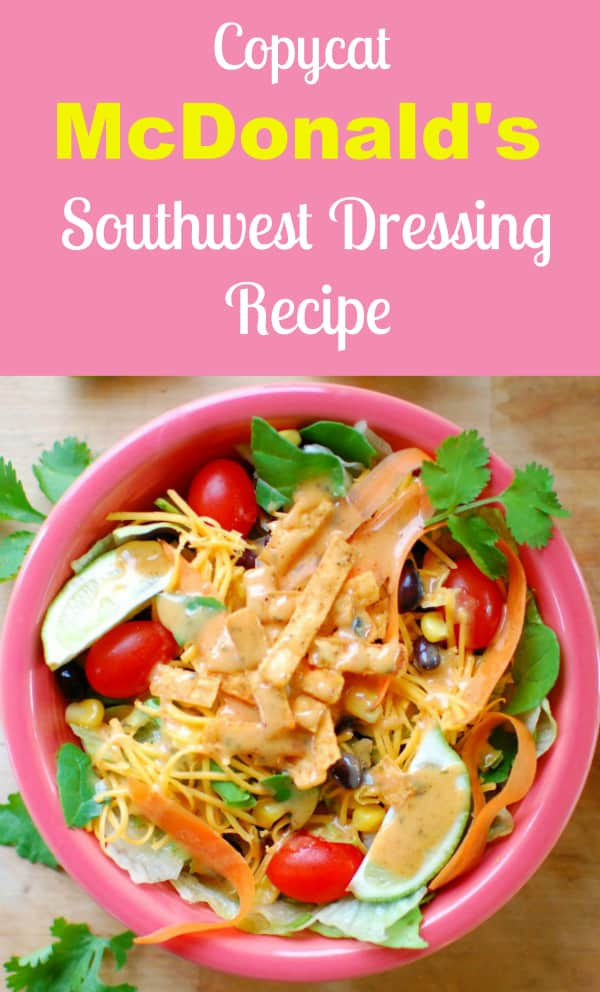 Perfect copycat recipe for McDonald's southwest dressing.