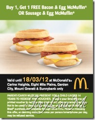 Buy 1, Get 1 FREE Bacon & Egg McMuffin OR Sausage & Egg McMuffin