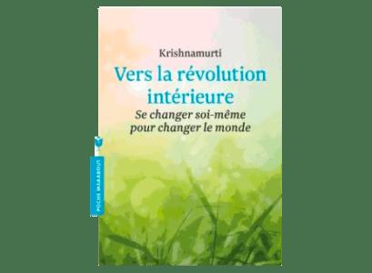 Vers la révolution intérieure - Krishnamurti - Joe Youkou