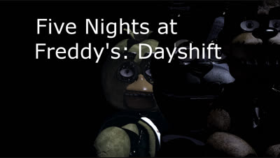 Five Nights at Freddy's: Dayshift