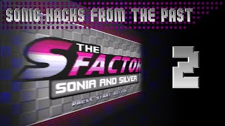 The S Factor – Sonia and Silver (v2.0)