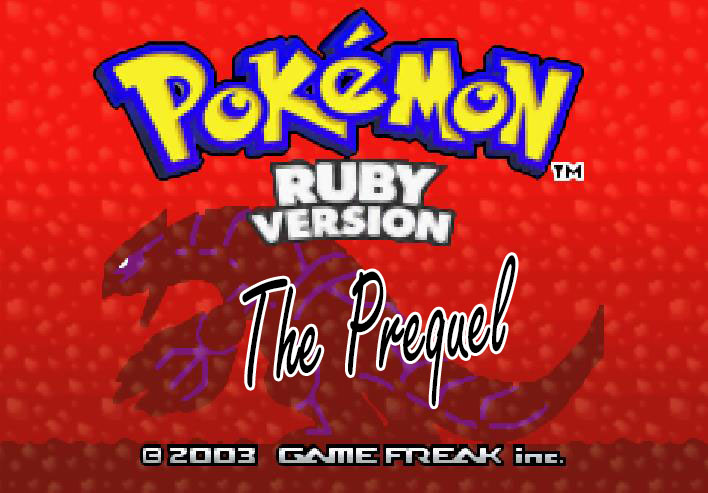 Pokemon Ruby: The Prequel