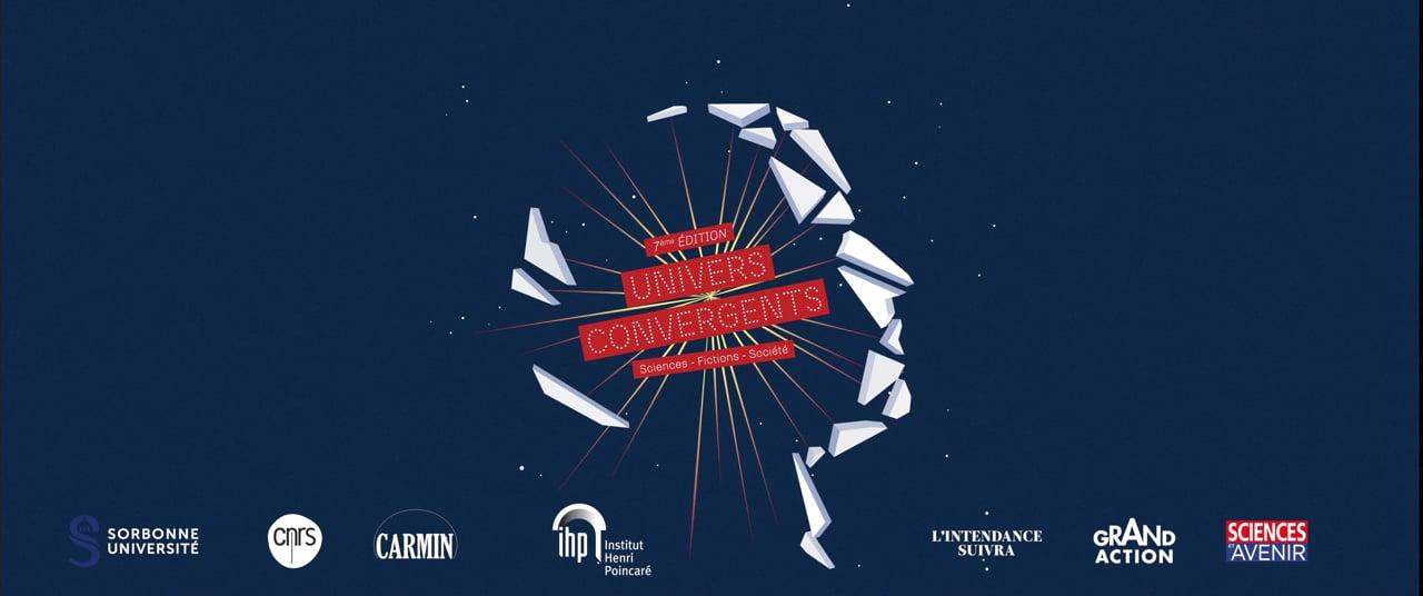 Bande-annonce-Univers-Convergents-Institut-Poincare