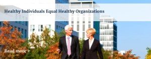 Healthy Individuals Equal Healthy Organizations