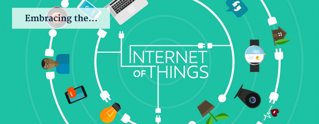 Embracing the 'Internet of Things'