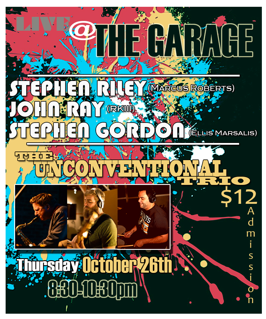 John Ray Stephen Gordon Stephen Riley the unconventional trio live at the Garage in winston salem, NC
