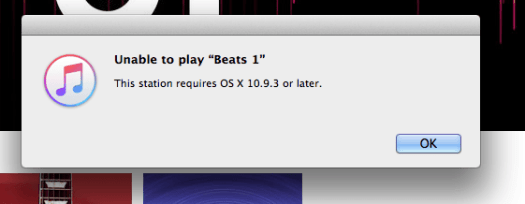 Beats 1 Radio OSX 10.9.3 restriction warning